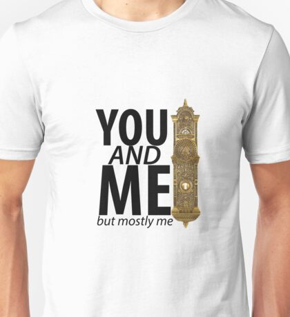You And Me But Mostly Me- Book Of Mormon Unisex T-Shirt