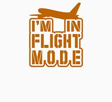 I'm in Flight Mode Unisex T-Shirt