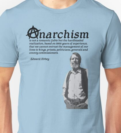 Anarchism is not Unisex T-Shirt