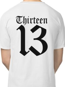 13, TEAM SPORTS, NUMBER 13, THIRTEEN, THIRTEENTH, ONE, THREE, Sport, Old English, Competition, Unlucky, Luck Classic T-Shirt