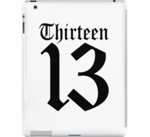 13, TEAM SPORTS, NUMBER 13, THIRTEEN, THIRTEENTH, ONE, THREE, Sport, Old English, Competition, Unlucky, Luck iPad Case/Skin