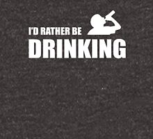 I'd rather be Drinking Unisex T-Shirt