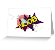 Noob  Greeting Card