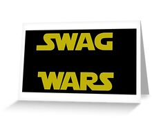 star wars- Swag Wars Greeting Card