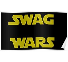 star wars- Swag Wars Poster