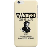 WANTED: LINK iPhone Case/Skin