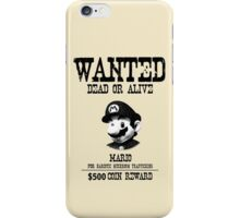 WANTED: MARIO iPhone Case/Skin