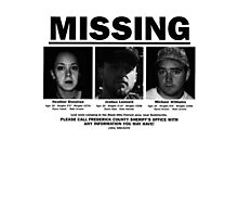 MISSING - The Blair Witch Project Photographic Print