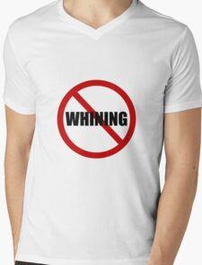No Whining Mens V-Neck T-Shirt
