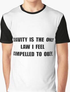 Obey Gravity Graphic T-Shirt