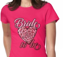 Bride to be Bridal party Womens Fitted T-Shirt