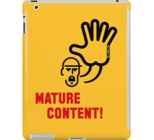 Mature Content! (Warning / 2C) iPad Case/Skin