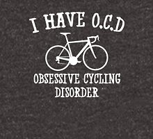 I have OCD - Obsessive cycling disorder T-Shirt