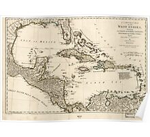 American Revolutionary War Era Maps 1750-1786 016 A compleat map of the West Indies containing the coasts of Florida Louisiana New Spain and Terra Firma With Poster