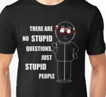 There are no stupid questions T-Shirt