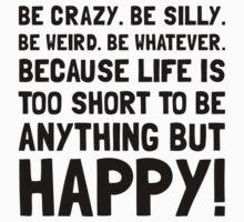 Be Happy Kids Tee