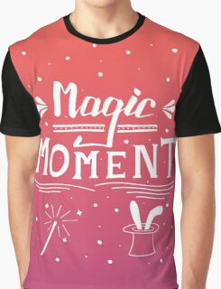 Magic moment Graphic T-Shirt