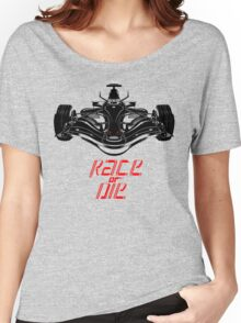 Race or Die! Women's Relaxed Fit T-Shirt