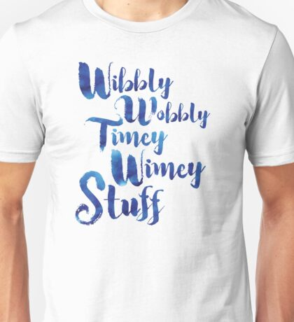 Doctor Who - Wibbly Wobbly Timey Wimey Stuff Unisex T-Shirt