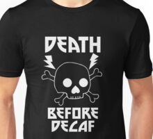 Death Before Decaf Black Unisex T-Shirt