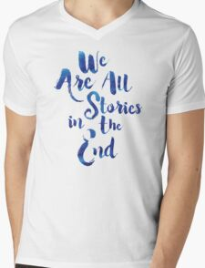 Doctor Who - We are all Stories In The End Mens V-Neck T-Shirt