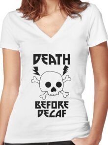 Death Before Decaf Skull Women's Fitted V-Neck T-Shirt