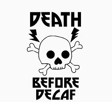 Death Before Decaf Skull Unisex T-Shirt
