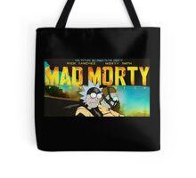 MAD MORTY!!! Tote Bag