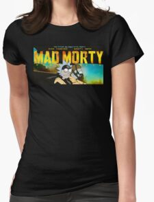MAD MORTY!!! Womens Fitted T-Shirt