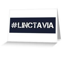 #LINCTAVIA (White Text) Greeting Card