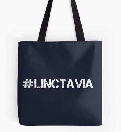 #LINCTAVIA (White Text) Tote Bag