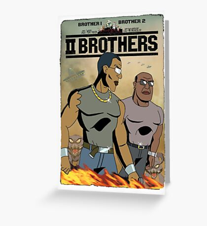 TWO BROTHERS!! - www.shirtdorks.com Greeting Card