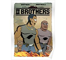 TWO BROTHERS!! - www.shirtdorks.com Poster