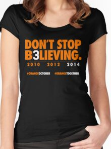 DON'T STOP B3LIEVING 2014 Women's Fitted Scoop T-Shirt