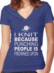 I knit because punching people is frowned upon Women's Fitted V-Neck T-Shirt
