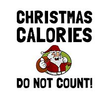 Christmas Calories Do Not Count Photographic Print