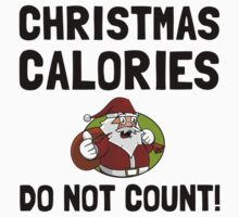Christmas Calories Do Not Count Kids Tee