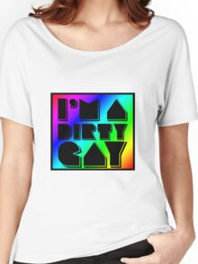 I'm a Dirty Gay (rainbow box, black text and border) Women's Relaxed Fit T-Shirt