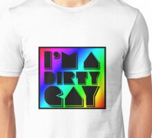 I'm a Dirty Gay (rainbow box, black text and border) Unisex T-Shirt