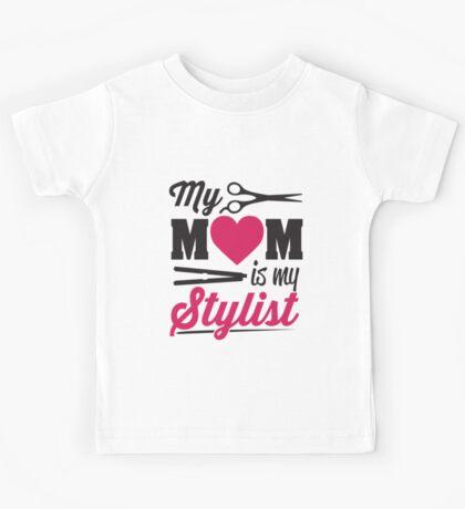 My Mom is my stylist Kids Tee