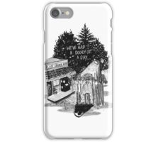 We've Had A Doozy Of A Day iPhone Case/Skin