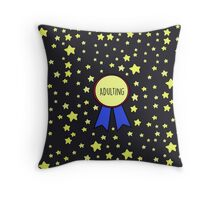 1st Place Adulting Throw Pillow