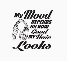 My mood depends on how good my hair looks Women's Fitted Scoop T-Shirt