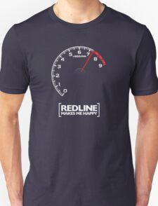 Redline makes me happy T-Shirt