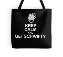GET SCHWIFTY!!!!!! Tote Bag