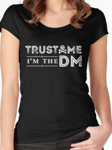 Trust Me, I'm The DM Women's Fitted Scoop T-Shirt
