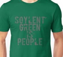 Soylent Green is People - Geek  Unisex T-Shirt
