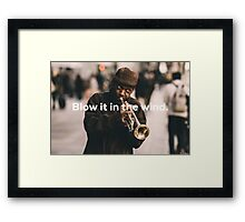 blow it in the wind Framed Print