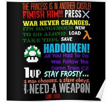 Ultimate Gaming Quotes... Poster