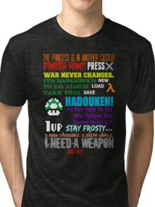 Ultimate Gaming Quotes... Tri-blend T-Shirt